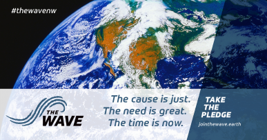 The cause is just. The need is great. The time is now. TAKE THE PLEDGE. jointhewave.earth