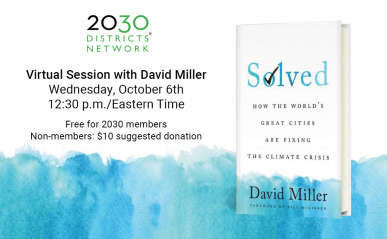 """2030 Network event: David Miller book: """"Solved, How the World's Great Cities Are Fixing the Climate Crisis"""""""