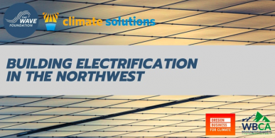"""Solar panel background: """"Building Electrification in the Northwest"""""""