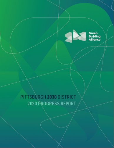 Pittsburgh 2030 District 2020 Progress Report cover.PNG